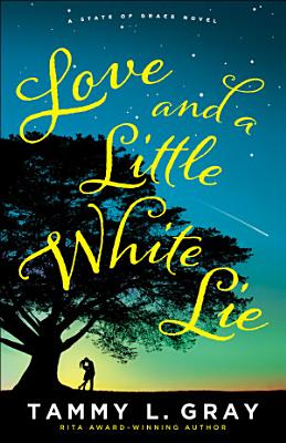Love and a Little White Lie  State of Grace