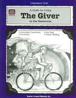 A Guide for Using The Giver in the Classroom PDF