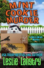 Mint Cookie Murder: Merry Wrath Mysteries book #2