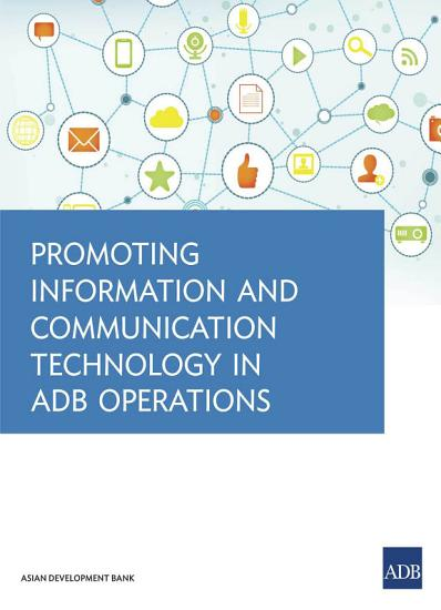 Promoting Information and Communication Technology in ADB Operations PDF