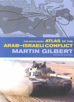 The Routledge Atlas of the Arab Israeli Conflict PDF
