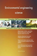 Environmental Engineering Science Complete Self-Assessment Guide