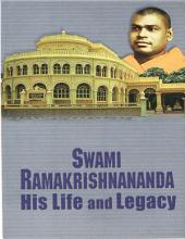 Swami Ramakrishnananda:His Life and Legacy