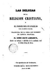 Las delicias de la religión cristina o El poder del evangelio para haceros felices