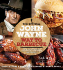 Download The Official John Wayne Way To Barbecue Book