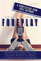 First Chapters: Foreplay: Volume 1