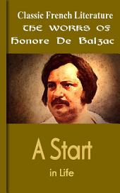 A Start in Life: Works of Balzac