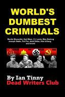 World s Dumbest Criminals   Adolf Hitler  Joseph Stalin  Vladimir Lenin  Mao Zedong PDF
