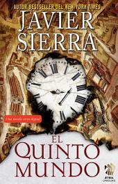 El Quinto mundo: Una novela corta digital
