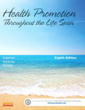 Health Promotion Throughout the Life Span - E-Book: Edition 8