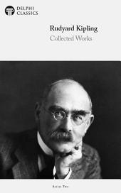 Delphi Collected Works of Rudyard Kipling (Illustrated)