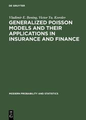 Generalized Poisson Models and their Applications in Insurance and Finance
