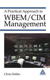A Practical Approach to WBEM/CIM Management