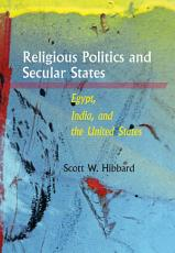 Religious Politics and Secular States