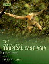 The Ecology of Tropical East Asia: Edition 2