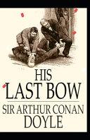 His Last Bow Arthur Conan Doyle  Annotated  PDF