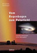 Vom Regenbogen zum Polarlicht PDF