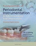 Fundamentals of Periodontal Instrumentation and Advanced Root Instrumentation  Enhanced PDF