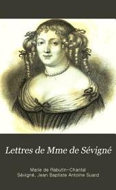 Lettres de Mme de Sévigné: précédées du traité sur le style épistolaire de Madame de Sévigné