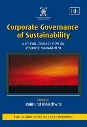 Corporate Governance of Sustainability: A Co-evolutionary View on Resource Management