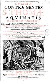 Summa contra gentes S. Thomae Aquinatis,... Francisci de Sylvestris... commentariis illustrata