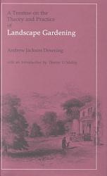 A Treatise On The Theory And Practice Of Landscape Gardening Book PDF