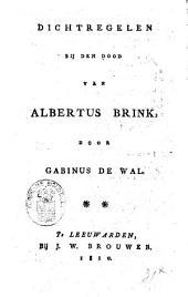 Dichtregelen bij den dood van Albertus Brink