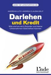 Darlehen und Kredit: Wie und wo sich Gründer und kleine Unternehmen Geld leihen können
