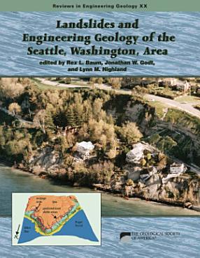 Landslides and Engineering Geology of the Seattle  Washington  Area PDF