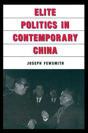 Elite Politics in Contemporary China PDF