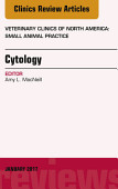 Cytology An Issue Of Veterinary Clinics Of North America Small Animal Practice E Book