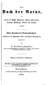 Das Buch der Natur, die Lehren der Physik, Astronomie, Chemie, Mineralogie, Geologie, Physiologie, Botanik und Zoologie unfassend