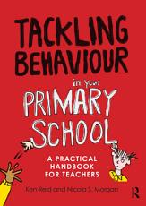 Tackling Behaviour in Your Primary School PDF