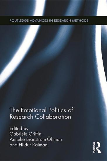 The Emotional Politics of Research Collaboration PDF
