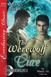 The Werewolf Cure [Luna Werewolves 8]