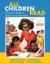 All Children Read: Teaching for Literacy in Today's Diverse Classrooms, Edition 4