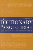 A Dictionary of Anglo Irish