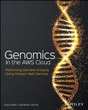 Genomics in the AWS Cloud