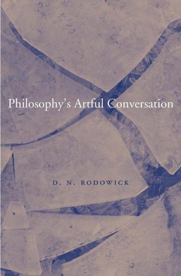 Philosophy s Artful Conversation PDF