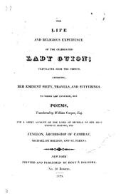 The Life and Religious Experience of the Celebrated Lady Guion