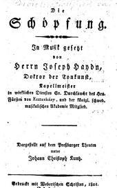 Die Schöpfung. In Musik gesetzt von Joseph Haydn. Dargestellt auf dem Preßburger Theater unter Johann Christoph Kuntz