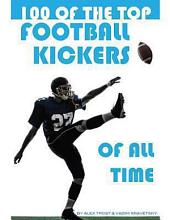 100 of the Top Football Kickers of All Time