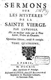 Sermons sur les mysteres de la Sainte Vierge
