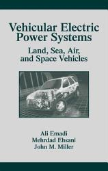 Vehicular Electric Power Systems