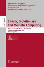 Swarm, Evolutionary, and Memetic Computing: 4th International Conference, SEMCCO 2013, Chennai, India, December 19-21, 2013, Proceedings, Part 1