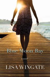 Blue Moon Bay  The Shores of Moses Lake Book  2