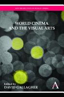 World Cinema and the Visual Arts PDF
