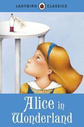 Ladybird Classics Alice In Wonderland Book PDF