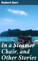 In a Steamer Chair  and Other Stories PDF