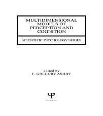 Multidimensional Models of Perception and Cognition PDF